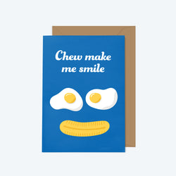 Chew Make Me Smile — Sweeeet Series — Greeting Card