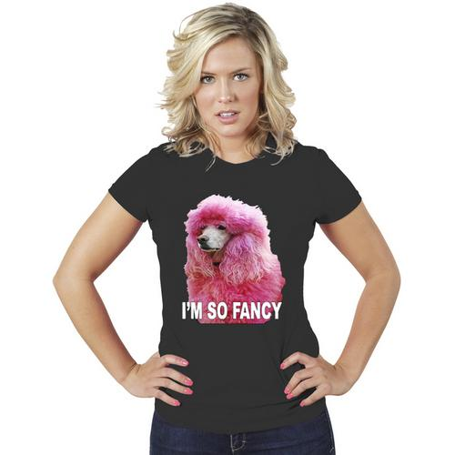 I'm So Fancy Funny Women T-Shirt