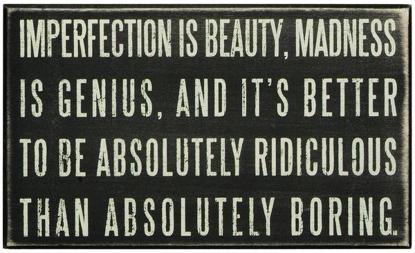 Imperfection Box Sign