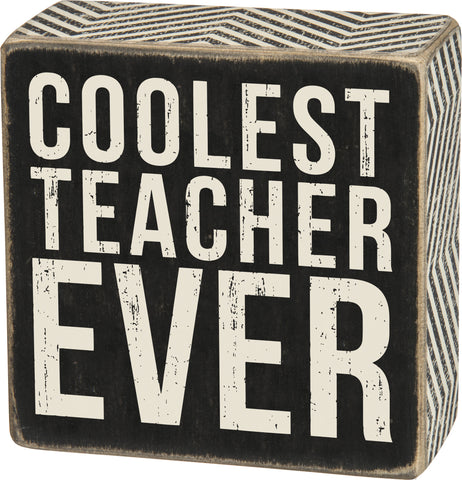 Coolest Teacher Box Sign