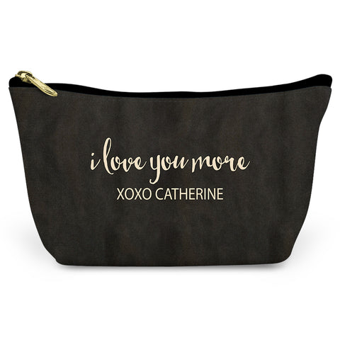 I Love You More Canvas T-Bottom Pouch
