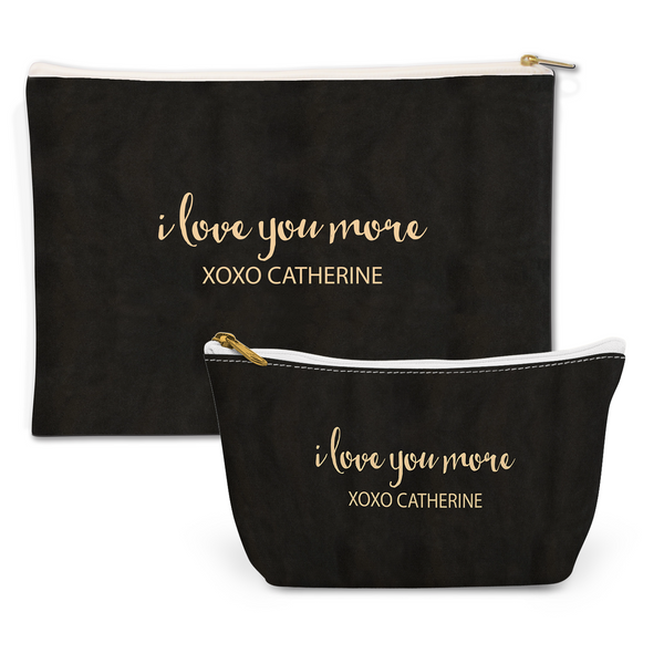 I Love You More Pouch Set
