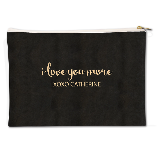 I Love You More Canvas Flat Pouch