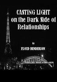 Casting Light on the Dark Side of Relationships