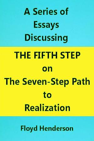 Essays Discussing the Fifth Step