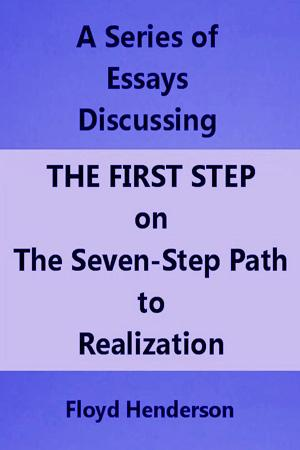 Essays Discussing the First Step