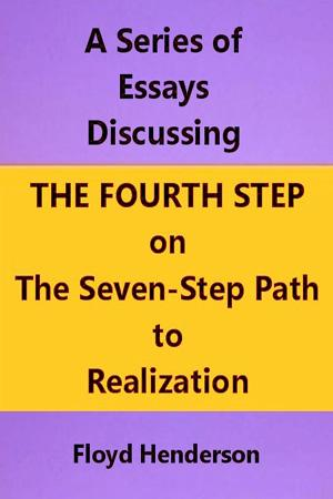 Essays Discussing the Fourth Step