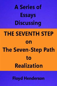 Essays Discussing the Seventh Step