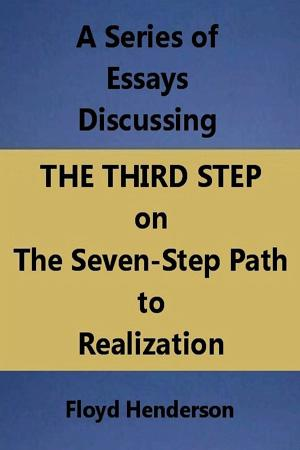 Essays Discussing the Third Step