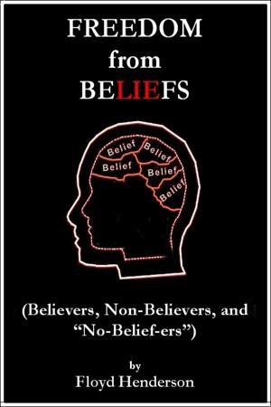 FREEDOM from BELIEFS
