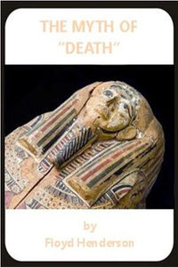 "The Myth of ""Death"""