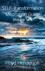 SELF-Transformation Meditation Guide (Volume Two)