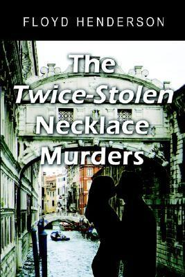 The Twice-Stolen Necklace Murders