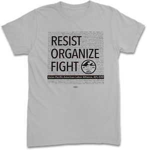Resist, Organize, Fight T-Shirt