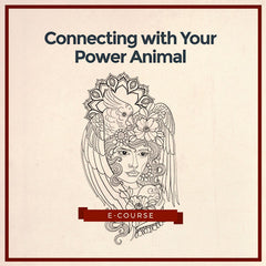 'Connecting with Your Power Animal' e-Course