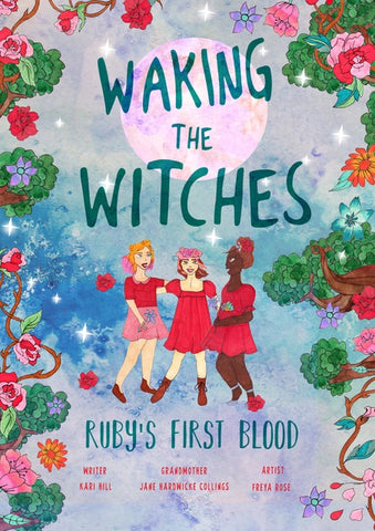 Waking the Witches Comic Series - Book 1 - Ruby's First Blood - Book and Ebook