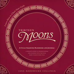 Thirteen Moons: A Cycle Charting Handbook & Journal