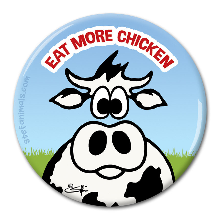 EAT MORE CHICKEN Magnet