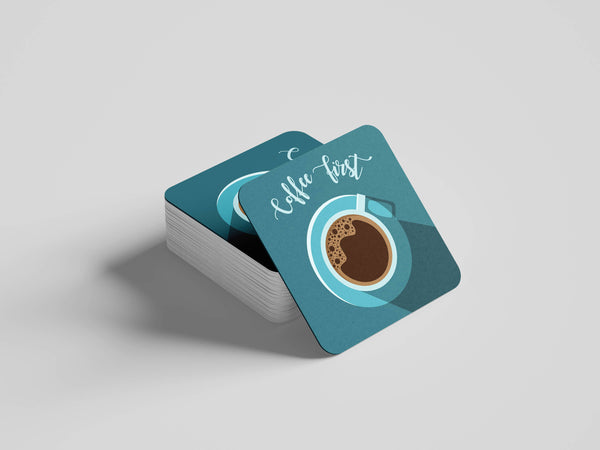 Coffee First Coaster