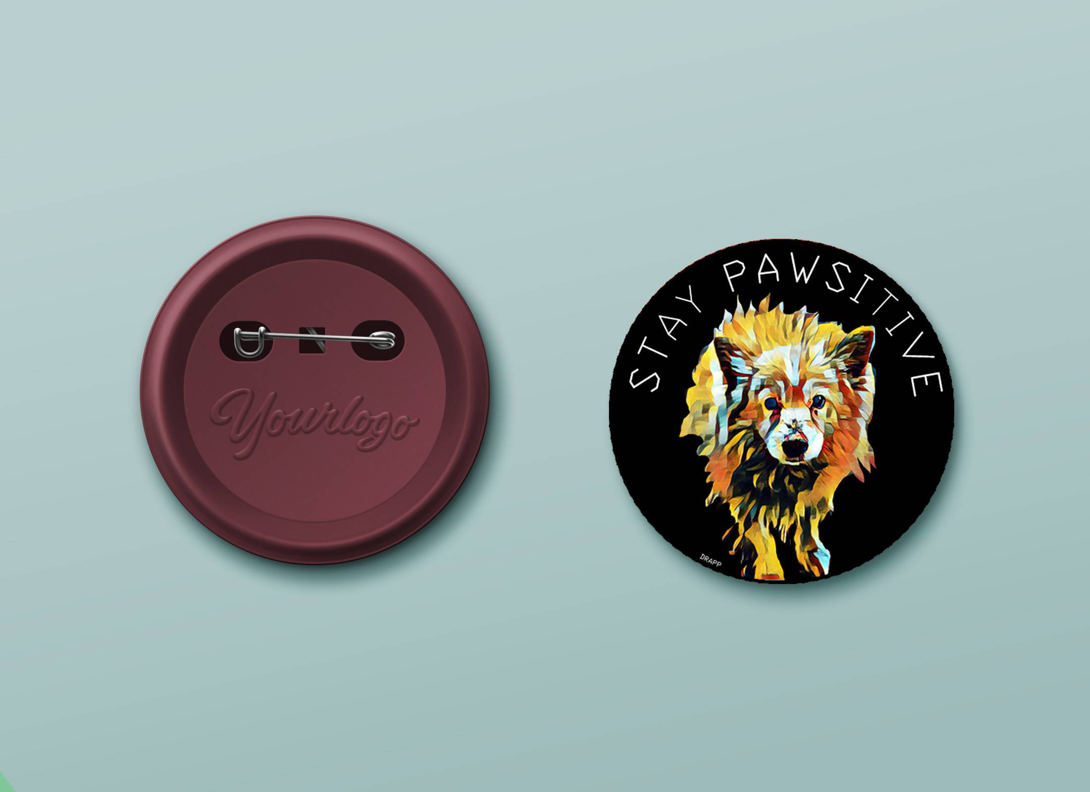 Stay pawsitive button badge - 21 AD