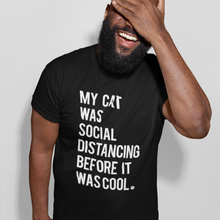 Load image into Gallery viewer, CAT SOCIAL DISTANCING TEE | MENS