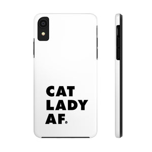 Cat Lady AF Phone Case