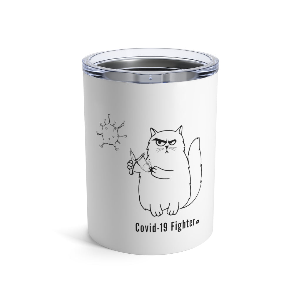 Covid-19 Fighter | Tumbler 10oz