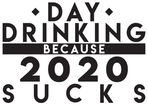 Day Drinking 2020