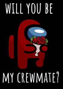 Will you be my crewmate