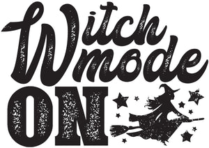 Witch Mode On