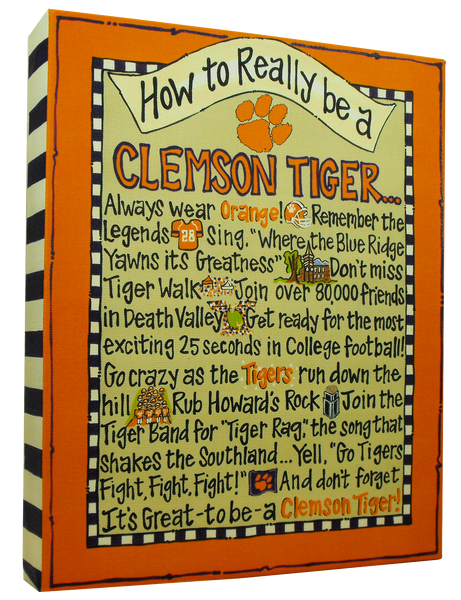 "Clemson ""How to Be..."" Canvas"