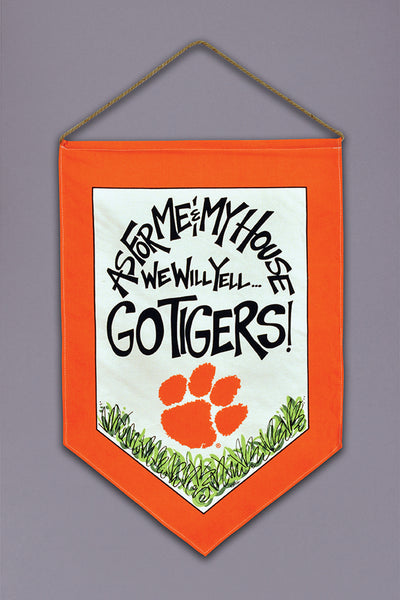 "Clemson ""Me and My  House"" Banner"