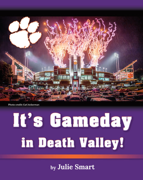 It's Gameday in Death Valley! by Julie Smart