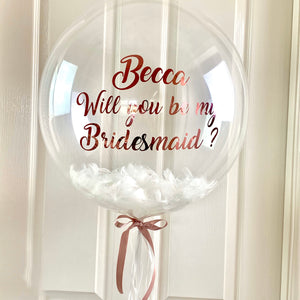 Be my Bridesmaid Proposal Balloon
