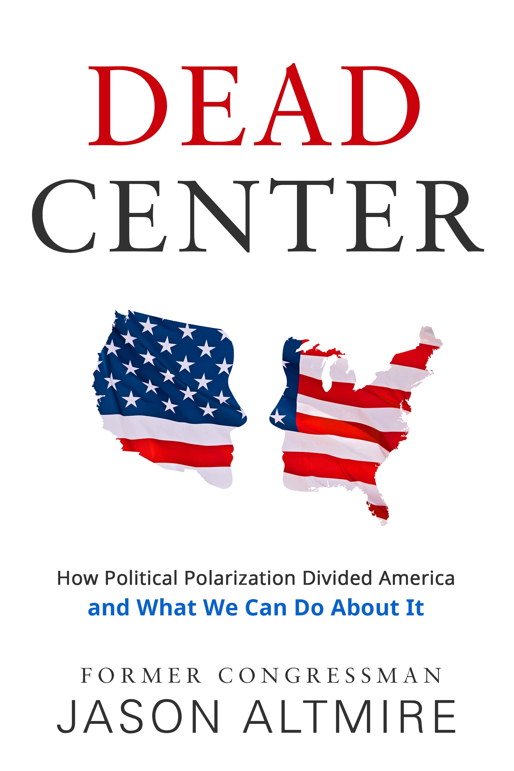 "Ex-Congressman Jason Altmire provides solutions to our partisan divide in ""Dead Center"""