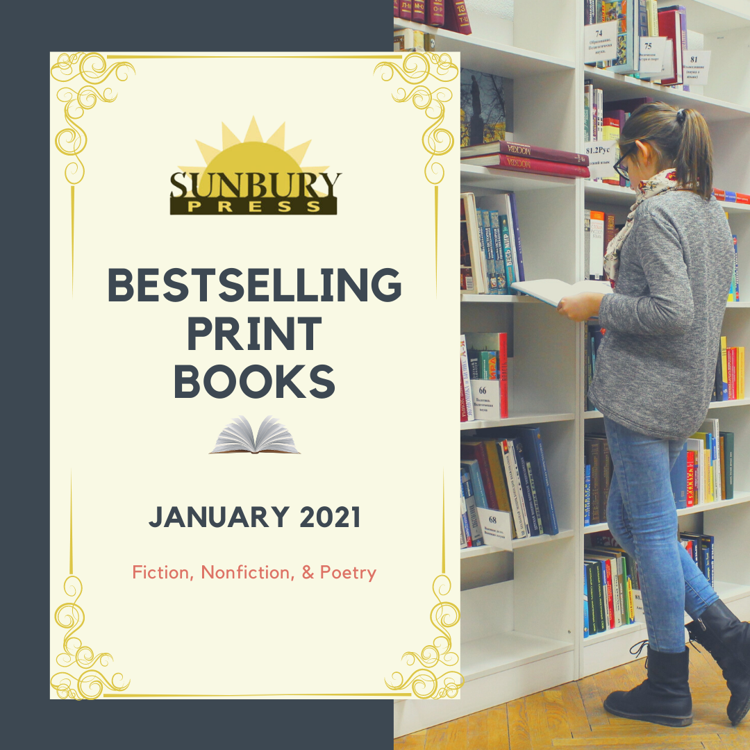 Sunbury Press | Bestselling Print Books from January 2021