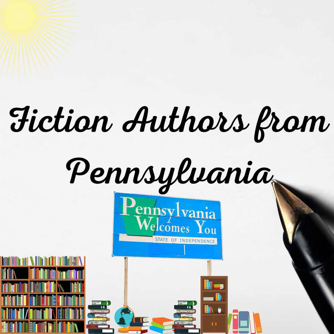 6 MORE Terrific Fiction Authors from Pennsylvania (Part 2)