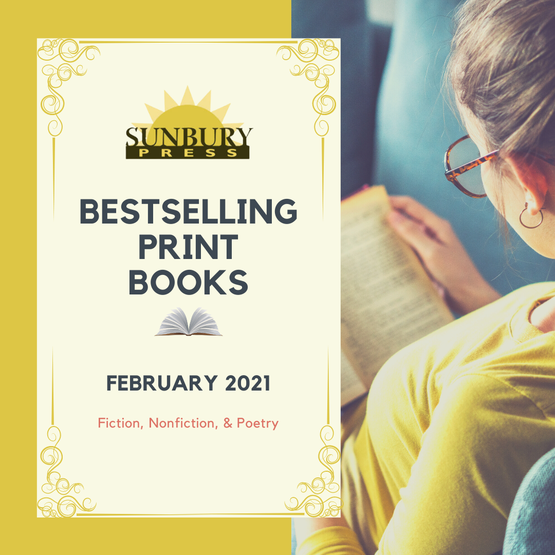 Sunbury Press | Bestselling Print Books from February 2021