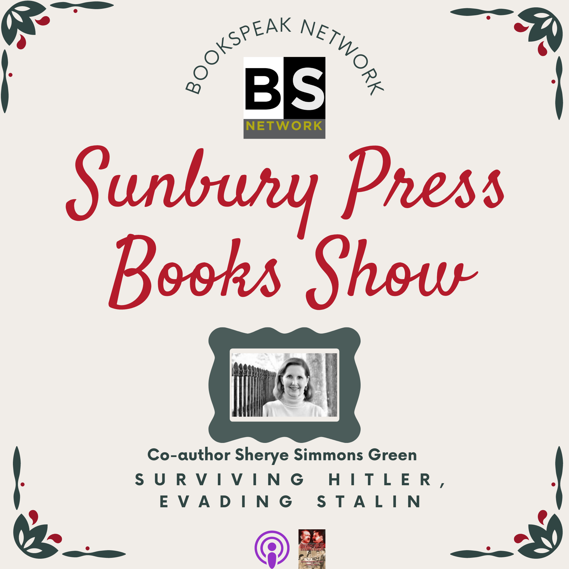 Co-Author of Surviving Hitler, Evading Stalin Appears on Book Speak Network | Podcast Interview