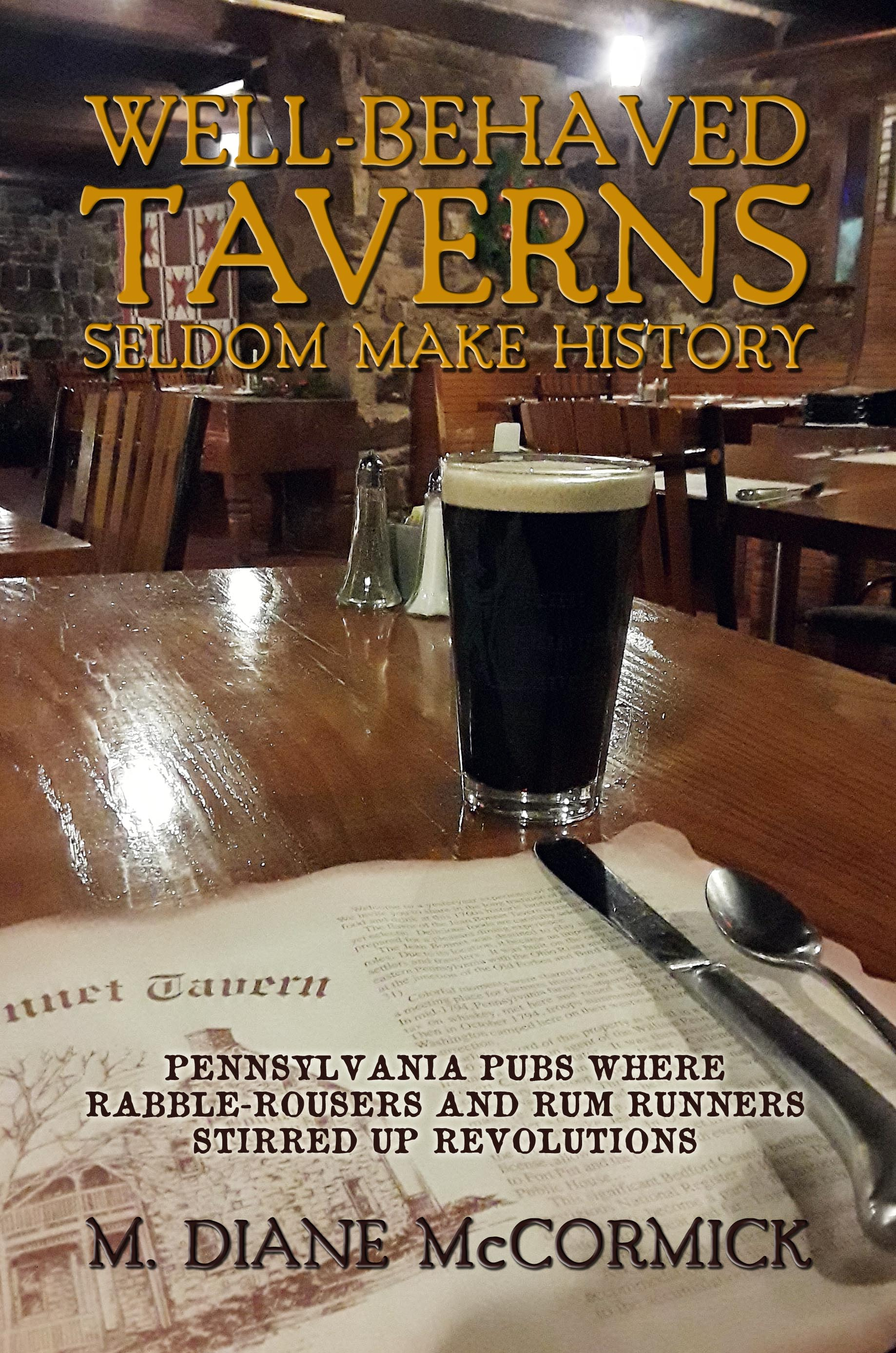 "Diane McCormick's ""Well-behaved Taverns Seldom Make History"" reigns as the Sunbury Press bestseller for November"