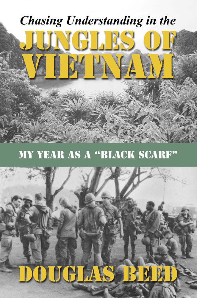"""Chasing Understanding in the Jungles of Vietnam"" three-peats as Sunbury Press bestseller for May"