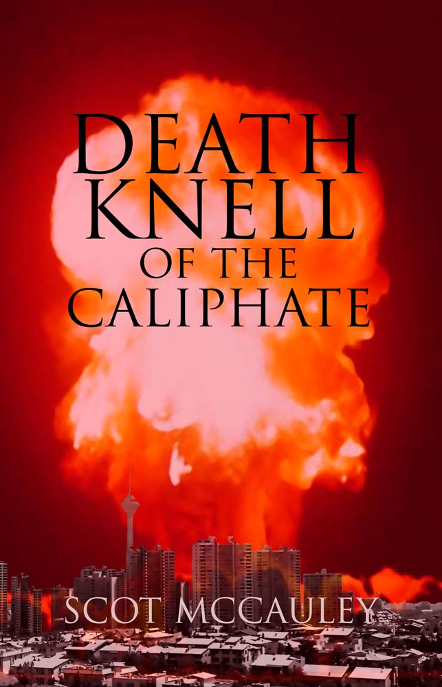 "Admiral McCauley's international thriller ""Death Knell of the Caliphate"" tops Milford House Press bestsellers for September"