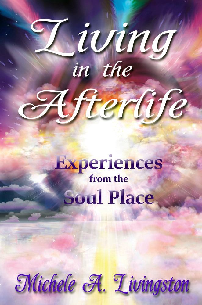 "Michele Livingston's ""Living in the Afterlife"" is the Ars Metaphysica bestseller for June"