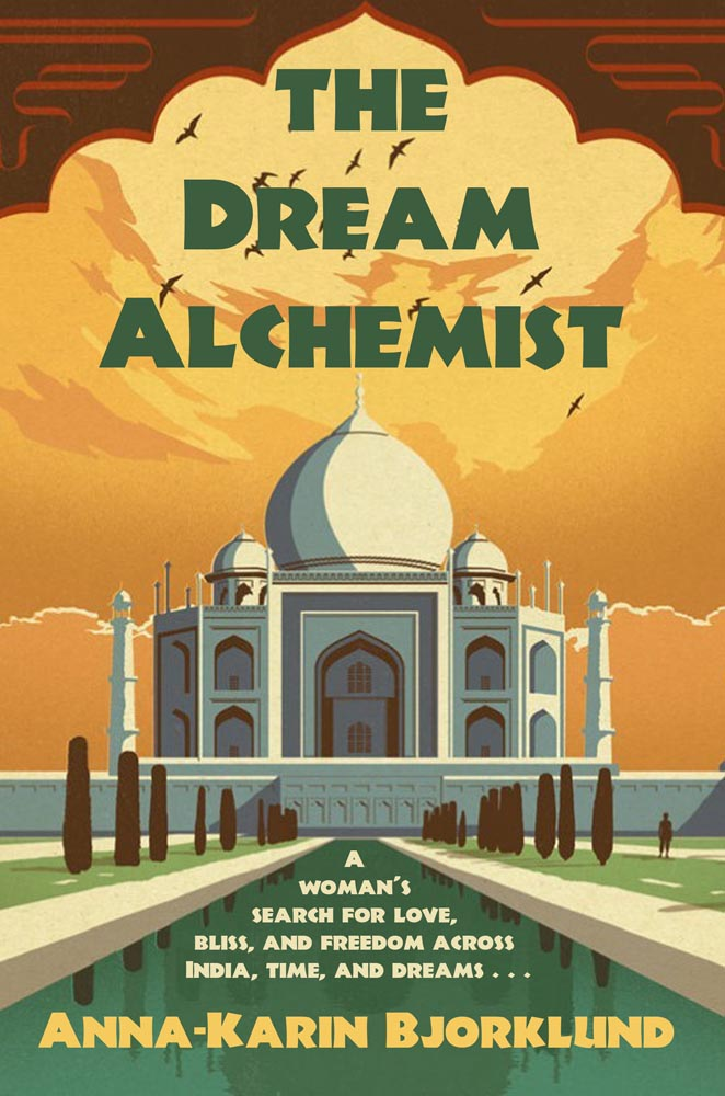 "Dream expert Anna-Karin Bjorklund releases new book about her travels to India entitled ""The Dream Alchemist"""