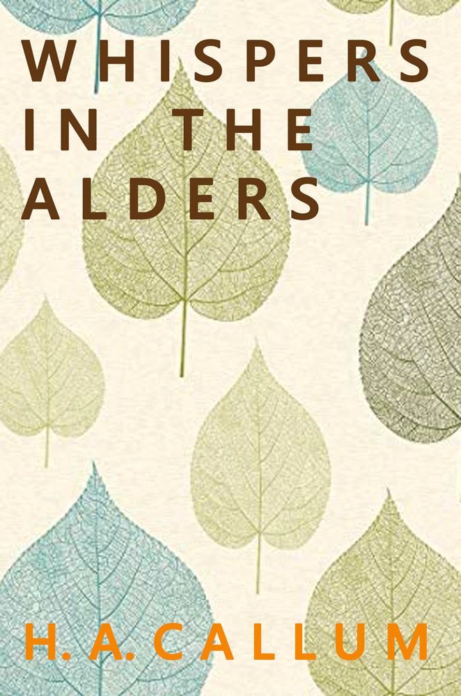 "H A Callum's ""Whispers in the Alders"" is the Brown Posey Press bestseller for September"