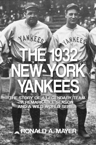 1932 New York Yankees history book by Ronald Mayer