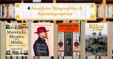 4 autobiographies & autobiographies from American authors