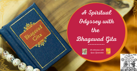 Interview with Author Louis Greenstein called A Spiritual Odyssey with the Bhagavad Gita