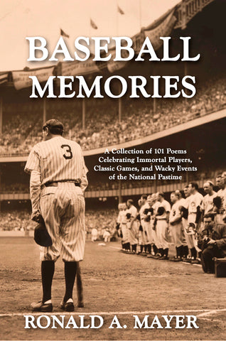 Baseball Memories by Ronald A Mayer