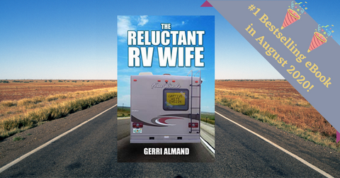 #1 Bestselling Book August 2020 Reluctant RV Wife by Gerri Almand
